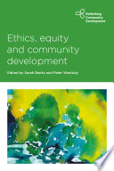 Front cover of book Ethics, equity and community development